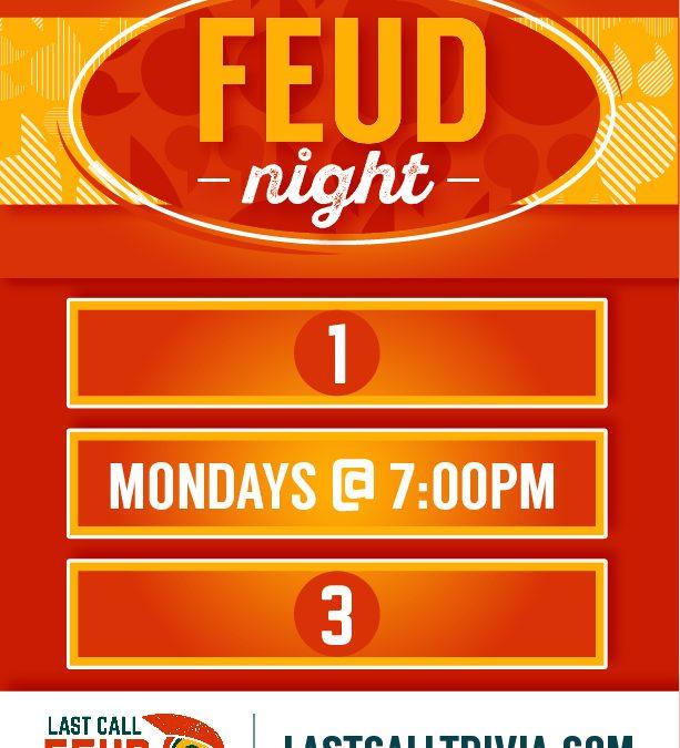 FEUD NIGHT TRIVIA!!!